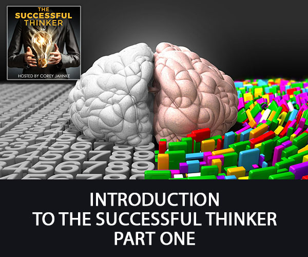 Introduction To The Successful Thinker Part One