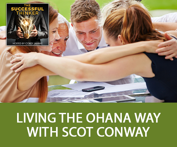 Living The Ohana Way with Scot Conway