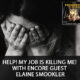 Help! My Job Is Killing Me! with Encore Guest Elaine Smookler