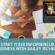 Start YOUR Infopreneur Business with Bailey Richert