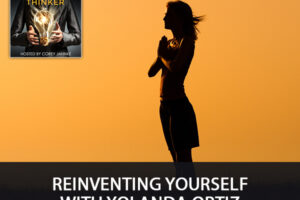 Reinventing Yourself With Yolanda Ortiz