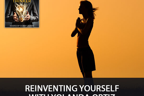 TST 30 | Reinventing Yourself